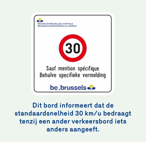 Foto van een verkeersbord dat informeert dat de standaardsnelheid 30 km per uur bedraagt tenzij een ander verkeersbord iets anders aangeeft